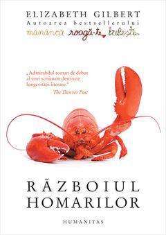 Războiul homarilor de Elizabeth Gilbert