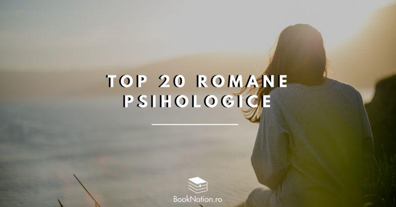 Top 20 de romane psihologice interesante