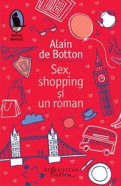 Sex, shopping și un roman de Allain de Botton
