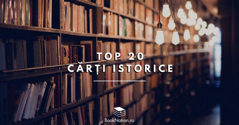 Top 20 de cărți istorice care te vor surprinde