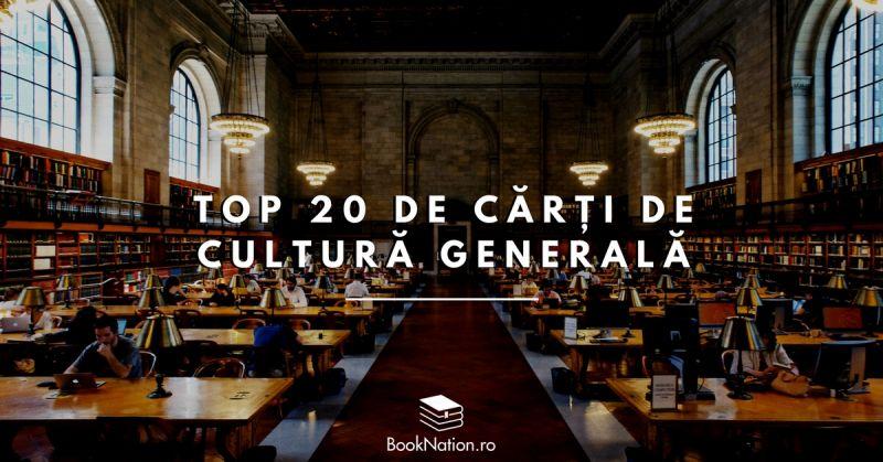 top 20 carti de cultura generala