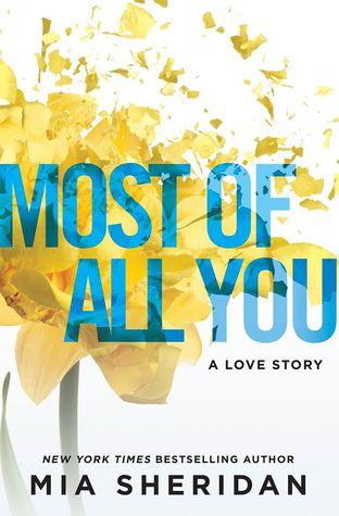 """Recenzie """"Most of All You"""" de Mia Sheridan"""