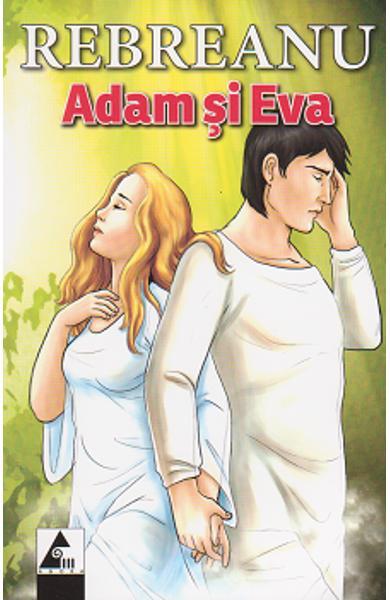 """Recenzie """"Adam şi Eva"""" de Liviu Rebreanu"""
