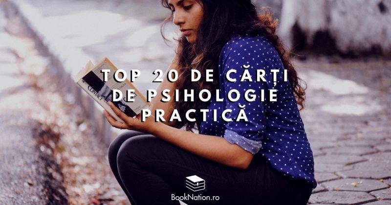 Top 20 de cărți de psihologie practică ce îți vor fi de folos