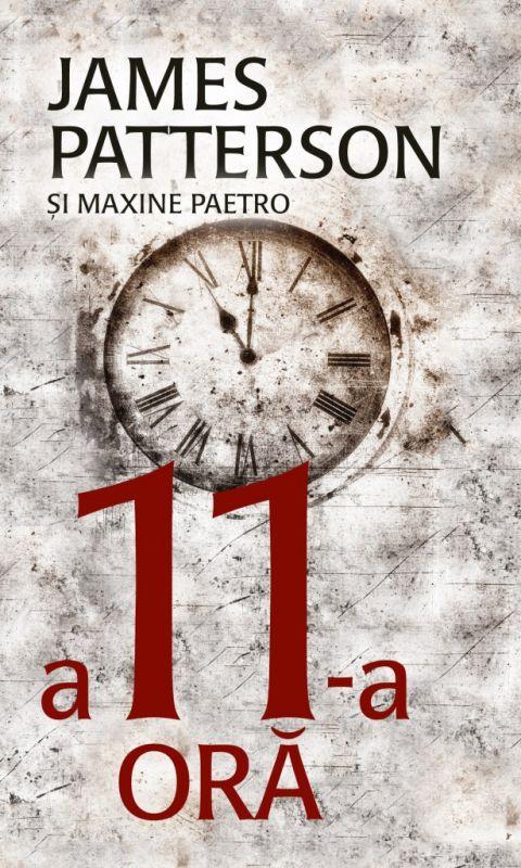 """Recenzie """"A 11-a oră"""" (Women's Murder Club #11) de James Patterson & Maxine Paetro"""