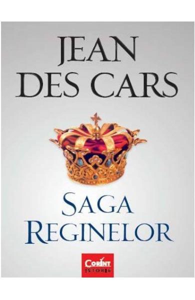 Recenzie Saga Reginelor de Jean des Cars