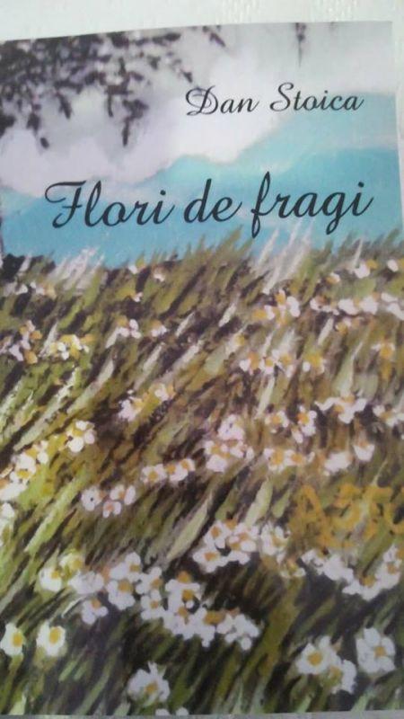"Recenzie "" Flori de fragi"" de Dan Stoica"