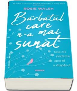 """Recenzie """"Bărbatul care n-a mai sunat"""" de Rosie Walsh"""