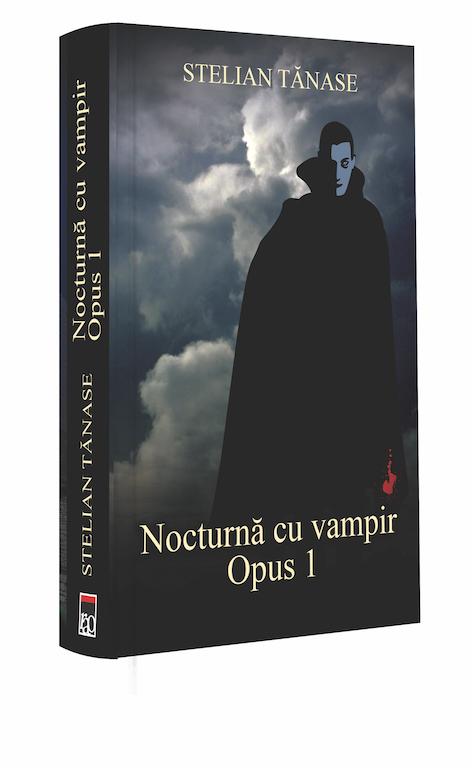 """Recenzie """"Nocturnă cu vampir. Opus 1"""" de Stelian Tănase"""