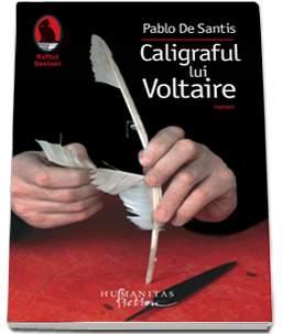 "Recenzie ,,Caligraful lui Voltaire"" de Pablo de Santis"