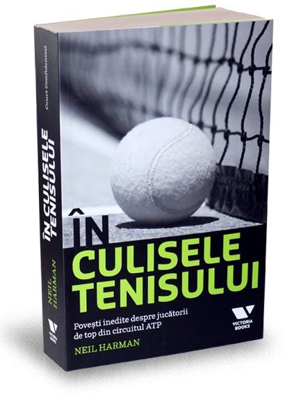 """Recenzie """"În culisele tenisului"""" de Neil Harman"""