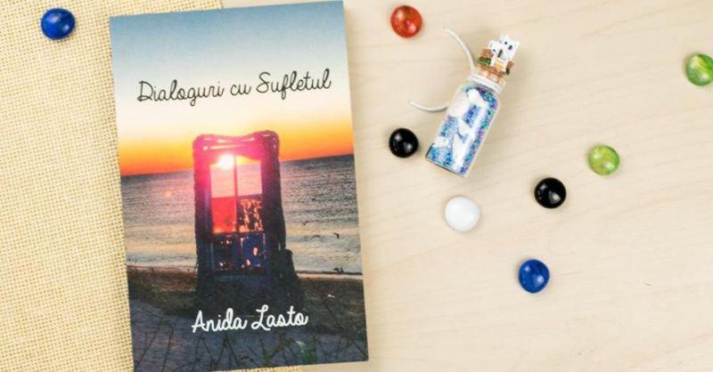 """Recenzie """"Dialoguri cu Sufletul"""" de Anida Lasto"""