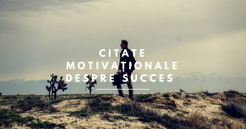 citate motivational despre succes