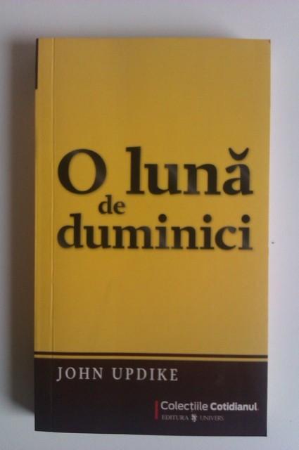 """Recenzie """" O lună de duminici"""" de John Updike"""