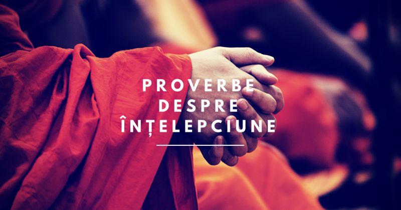 proverbe despre înțelepciune