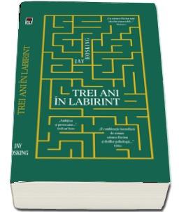 "Recenzie ""Trei ani în labirint"" de Jay Hosking"