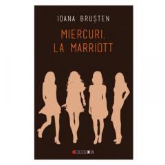 """Recenzie """"Miercuri, la Marriott"""" de Ioana Brușten"""