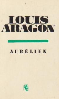 Recenzie Aurélien de Louis Aragon