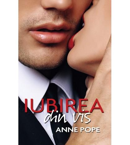 """Recenzie ,,Iubirea din vis"""" de Anne Pope"""