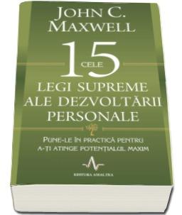 "Recenzie "" Cele 15 legi supreme ale dezvoltării personale"" de John C. Maxwell"
