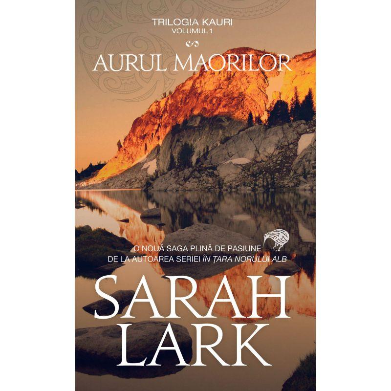 """Recenzie """"Aurul maorilor"""" (Trilogia Kauri #1) de Sarah Lark"""