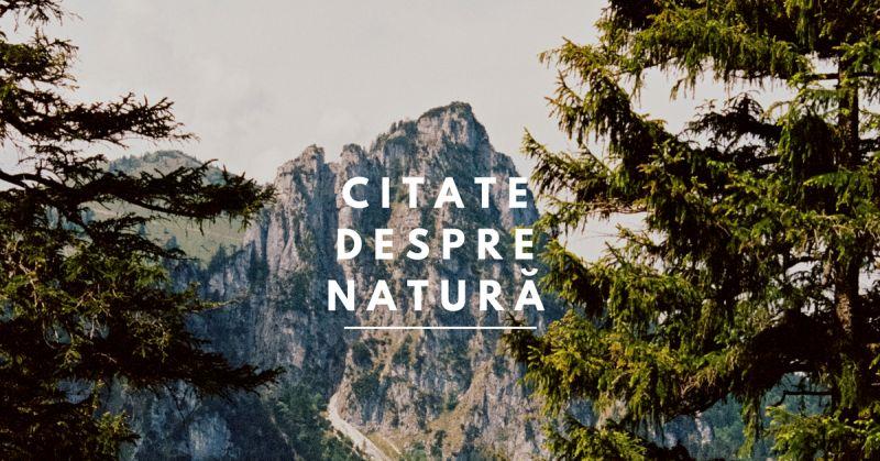 170 Citate despre Natură