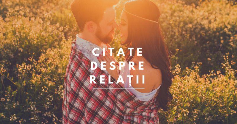 113 Citate despre Relații