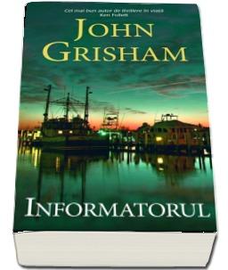 """Recenzie """"Informatorul"""" de John Grisham"""
