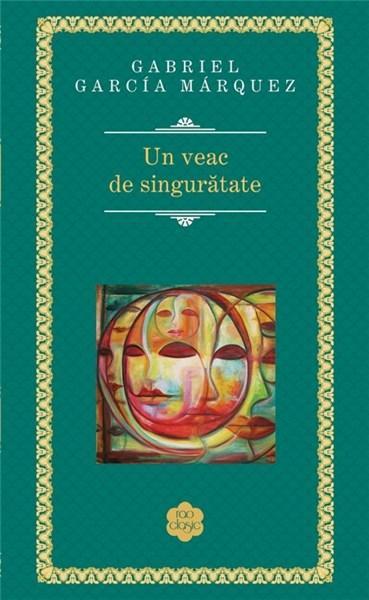 Recenzie Un veac de singuratate de Gabriel Garcia Marquez