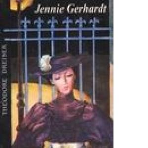 """Recenzie """" Jennie Gedrhardt"""" de Theodore Dreiser"""