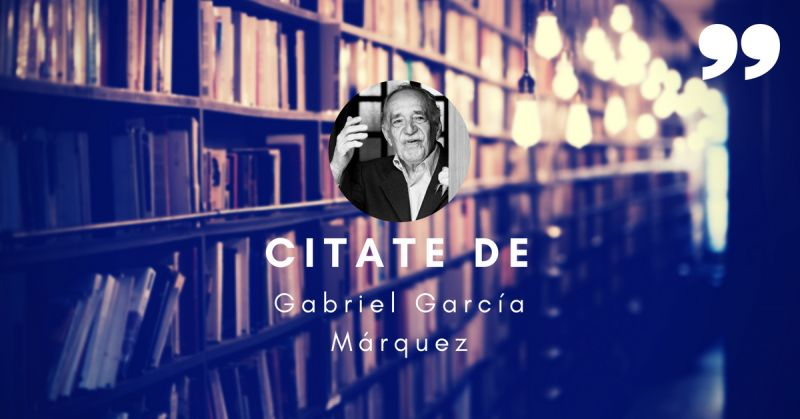 Citate Gabriel García Márquez