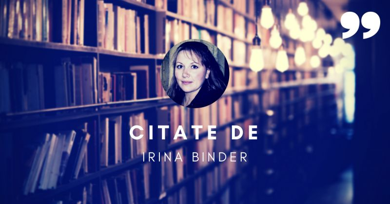 citate irina binder