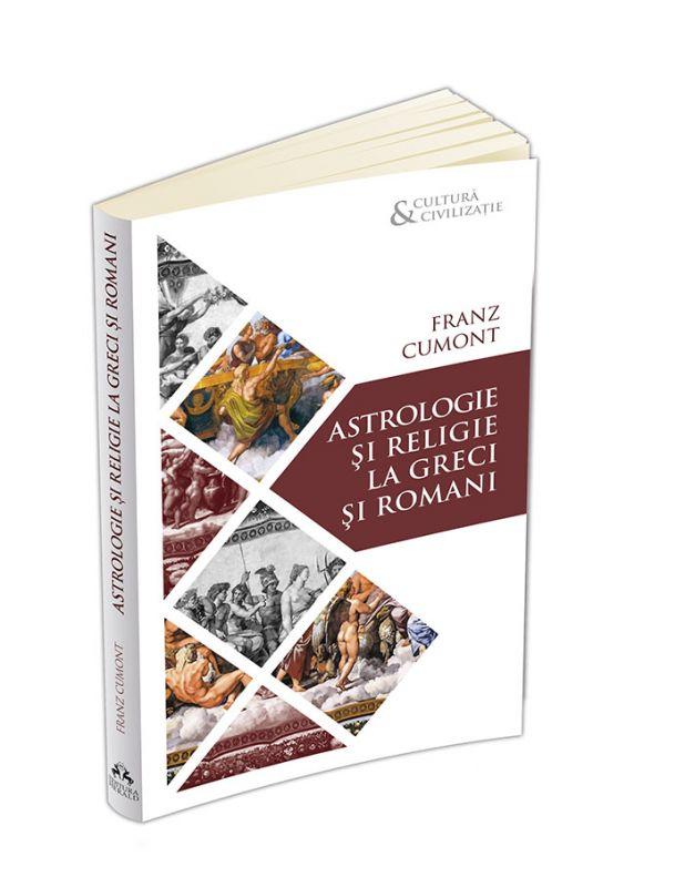 """Recenzie """"Astrologie şi religie la greci şi romani"""" de Franz Cumont"""