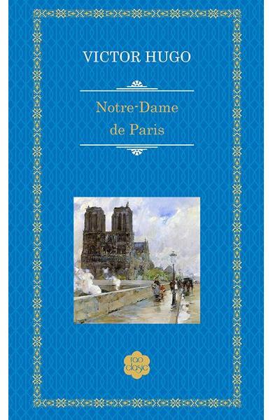 """Recenzie """"Notre-Dame de Paris"""" de Victor Hugo"""