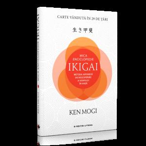 """Recenzie """"Mica Enciclopedie Ikigai. Metoda japoneză de descoperire a scopului în viață"""" de Ken Mogi"""