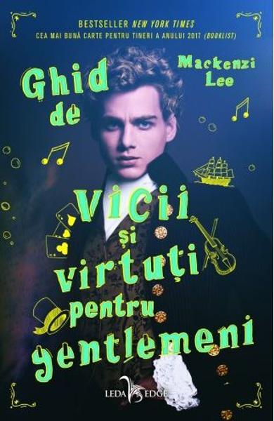 """Recenzie """"Ghid de Vicii și Virtuți pentru Gentlemeni"""" de Mackenzi Lee"""