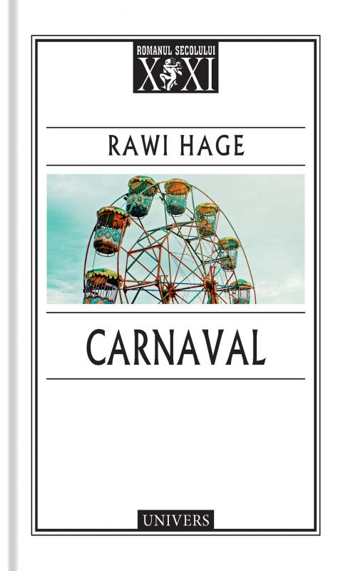 "Recenzie "" Carnaval"" de Rawi Hage"