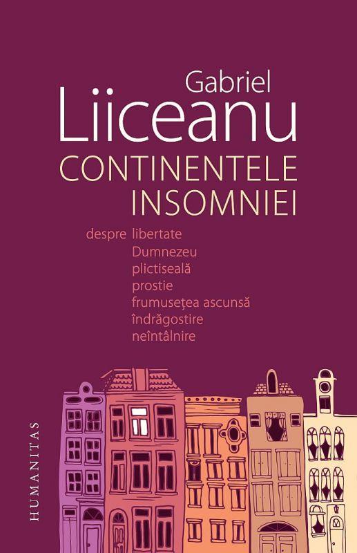 Recenzie Continentele insomniei de Gabriel Liiceanu