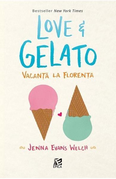 "Recenzie ""Love &Gelato. Vacanță la Florența"" de Jenna Evans Welch"