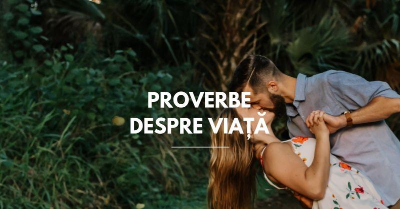 Proverbe despre Viață