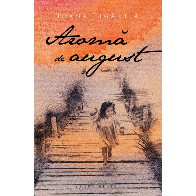 """Recenzie """"Aromă de august"""" de Ioana Țigănilă"""