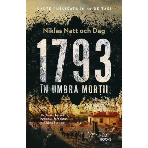"Recenzie ""1793. În umbra morții"" de Niklas Natt och Dag"