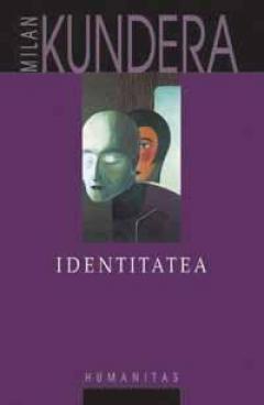 """Recenzie """" Identitatea"""" de Milan Kundera"""