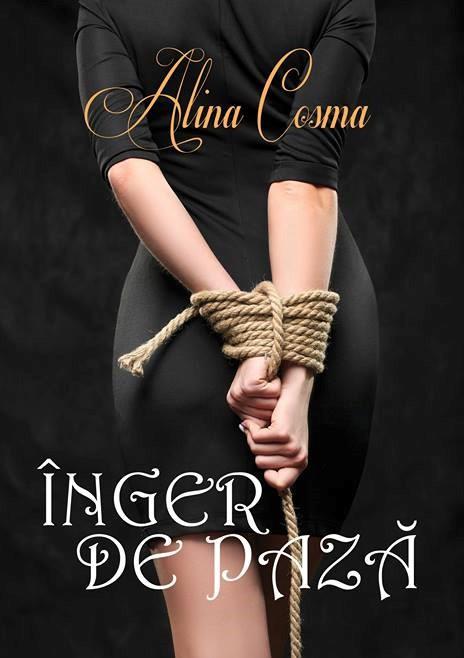 """Recenzie """"Înger de pază"""" de Alina Cosma"""