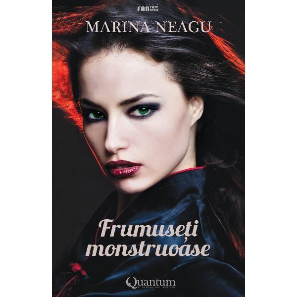 "Recenzie ""Frumuseți monstruoase"" de Marina Neagu"
