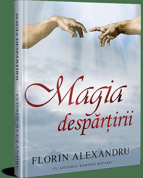 """Recenzie: """"Magia despărțirii"""" de Florin Alexandru"""