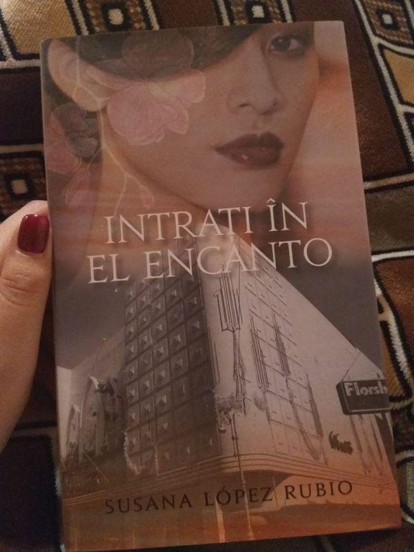 """Recenzie """"Intraţi în El Encanto"""" de Susana Lopez Rubio"""