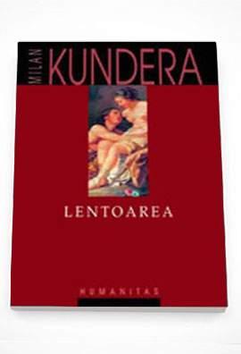 "Recenzie "" Lentoare"" de Milan Kundera"