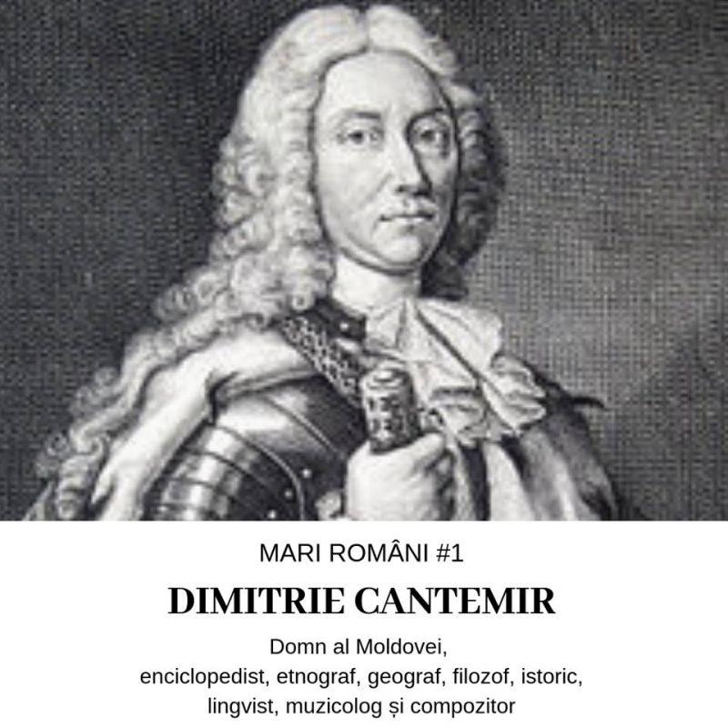 Dimitrie Cantemir – Mari Români #1
