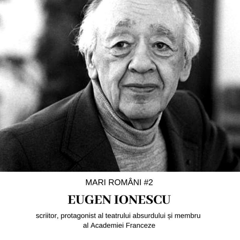 Eugen Ionescu – Mari Români #2